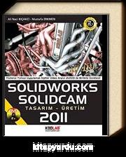 Solidworks Solidcam 2011 Tasarım-Üretim