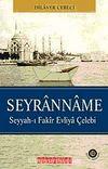 Seyranname & Seyyah-ı Fakir Evliya Çelebi