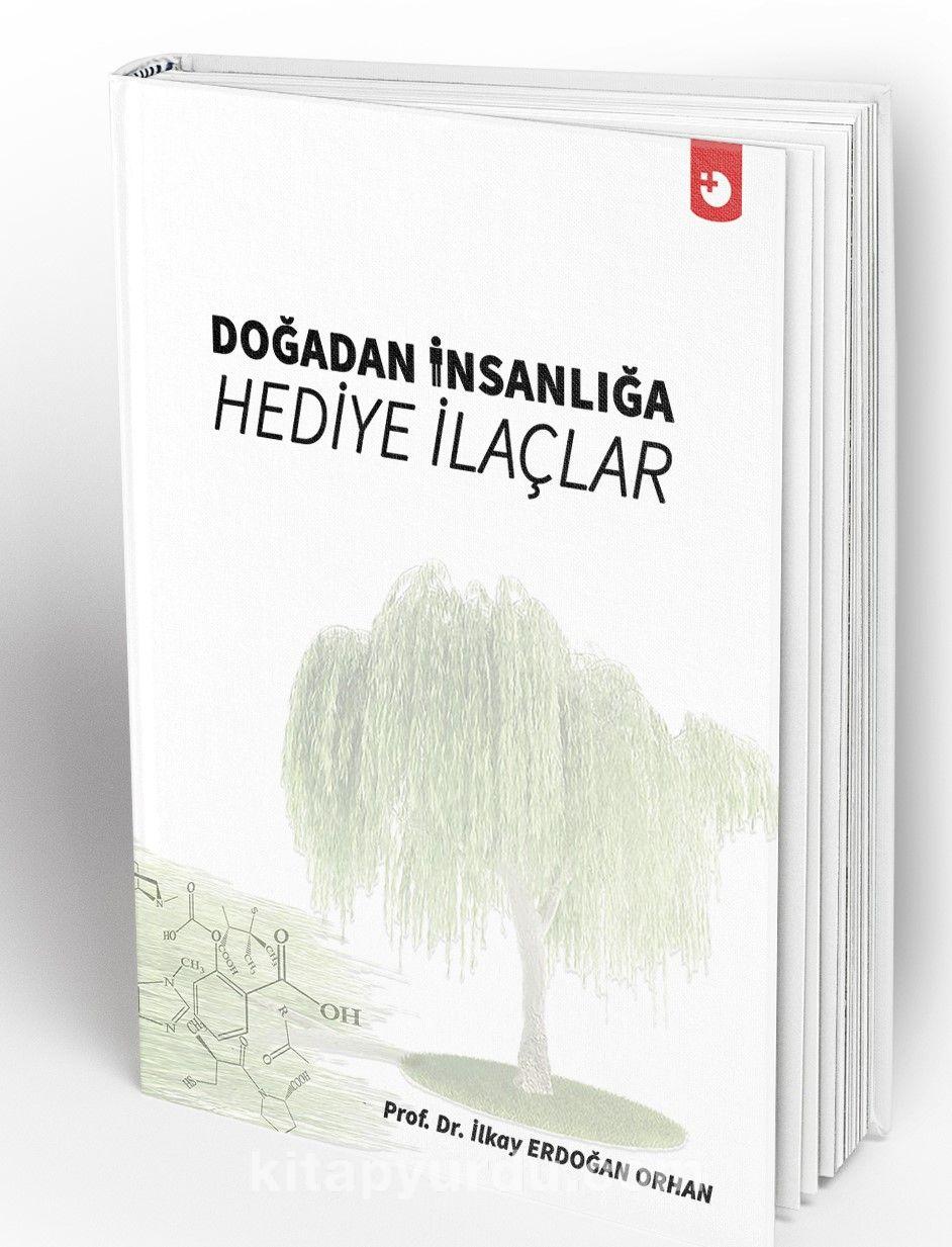 Doğadan İnsanlığa Hediye İlaçlar - Prof. Dr. İlkay Erdoğan Orhan pdf epub