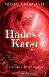 Hades'e Karşı & Yitik Tinlere Armağan