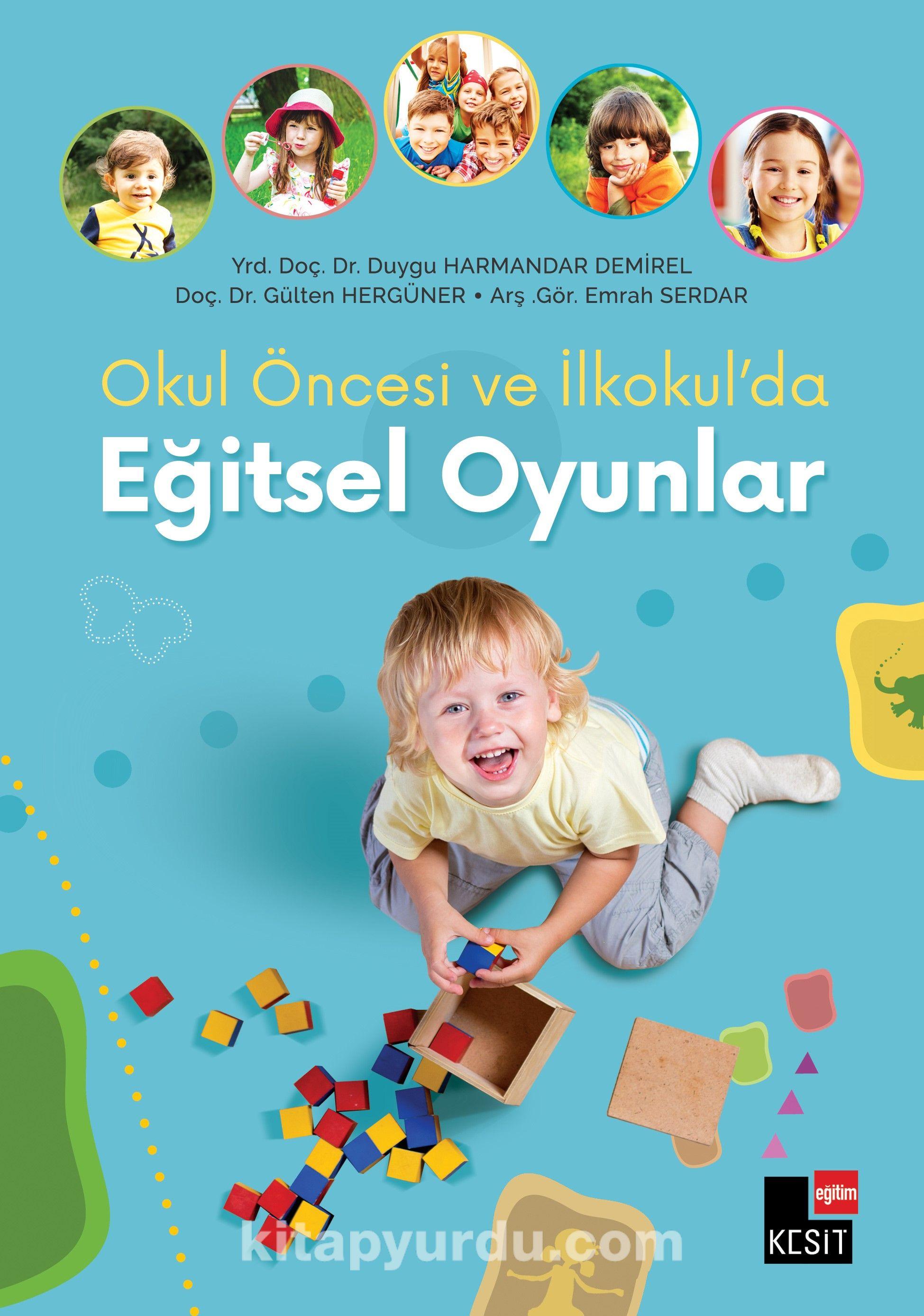 Okul Öncesi ve İlkokul'da Eğitsel Oyunlar - Kollektif pdf epub