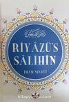 Riyazü's Salihin (Ciltli)
