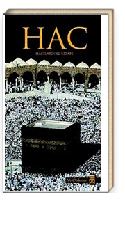 Hac & Hacıların El Kitabı