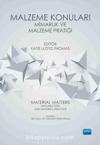 Malzeme Konuları & Mimarlık ve Malzeme Pratiği