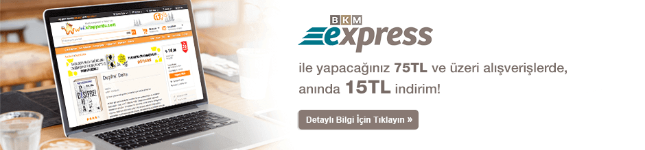 BKM Express ile 75TL ve üzerine 15TL iade!