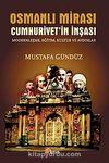 Osmanlı Mirası Cumhuriyet'in İnşası & Modernleşme, Eğitim, Kültür ve Aydınlar