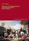 Suskun ve Yokmuşçasına & İslam Ortadoğusu'nda Kölelik Bağları