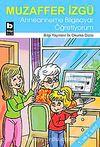 Anneanneme Bilgisayar Öğretiyorum / İlk Okuma Dizisi