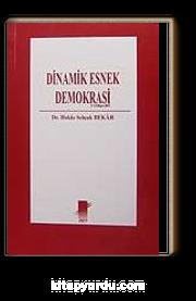 Dinamik Esnek Demokrasi