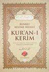 Kur'an-ı Kerim Renkli Kelime Mealli Gül Kokulu (Rahle Boy)