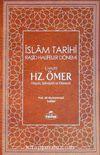 II.Halife Hz.Ömer (RA) Hayatı, Şahsiyeti ve Dönemi & İslam Tarihi-4 (Ciltli)