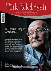 Türk Edebiyatı Aylık Fikir ve Sanat Dergisi Mart 2017 Sayı 521