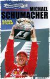 Michael Schumacher / Rüzgarında Bir Adı Vardı - Galaksinin Yıldızları