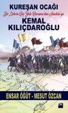 Kureşan Ocağı & Bir Liderin Göç Yolu Horasan'dan Anadolu'ya Kemal Kılıçdaroğlu