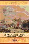 Türk Devrim Tarihi-I & Temelleri, Gelişimi ve Oluşumu