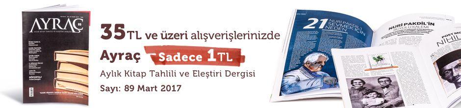 """35TL ve Üzeri Alışverişinize """" Ayraç Dergisi Sayı:89 Mart 2017 """" Sadece 1 TL"""