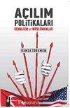 Açılım Politikaları & Kemalizm ve Müslümanlar