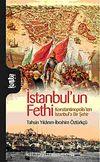İstanbul'un Fethi & Konstantinopolis'ten İstanbul'a Bir Şehir