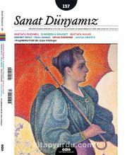 Sanat Dünyamız Kültür ve Sanat Dergisi Sayı:157 Mart-Nisan 2017