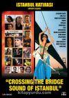 İstanbul Hatırası-Köprüyü Geçmek - Crossing The Bridge (Belgesel-Dvd)