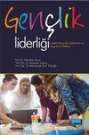 Gençlik Liderliği & Liderlik Becerileri Geliştirme ve Uygulama Rehberi