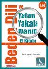 Beden Dili ve Yalan Yakalamanın El Kitabı