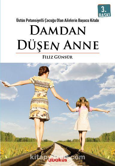Damdan Düşen Anne - Filiz Günsür pdf epub