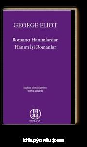 Romancı Hanımlardan Hanım İşi Romanlar