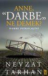 Anne Darbe Ne Demek? & Darbe Psikolojisi
