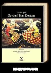 Polken Şair Şeybani Han Destanı