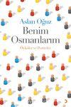 Benim Osmanlarım & Öyküler ve Portreler