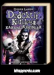 Dedektif Kurukafa / Karanlık Günler (Ciltli)