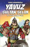 Yavuz Sultan Selim ve Kutsal Emanetler (Gençler İçin)