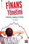 Finans Yönetimi & Factoring, Leasing ve Forfaiting