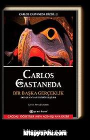 Bir Başka Gerçeklik / Carlos Castenada Dizisi- II