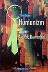 Hümanizm ve Atatürk Devrimleri