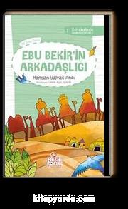 Ebu Bekir'in Arkadaşlığı  1 /Sahabelerle Değerler Eğitimi 1