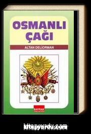 Osmanlı Çağı