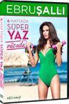 Ebru Şallı İle  4 Haftada Süper Yaz Vücudu (Dvd)