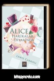 Alice Harikalar Diyarında (Ciltli Özel Bez Baskı)