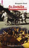 Ölümsüz & Çanakkale ve 15 Temmuz Destanı