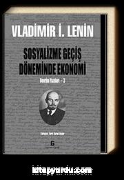 Sosyalizme Geçiş Döneminde Ekonomi & Devrim Yazıları-3