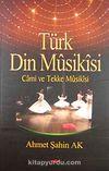Türk Din Musikisi & Cami ve Tekke Musikisi