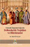Osmanlı İmparatorluğunda Defterdarlık Teşkilatı ve Bürokrasisi (CD Ekli)