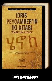 İdris Peygamber'in İki Kitabı Enok'un Kitabı