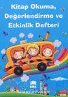 Kitap Okuma, Değerlendirme ve Etkinlik Defteri