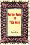 Kur'an-ı Kerim ve Yüce Meali ( Rahle Boy)