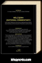 Milli Şerh 6502 Sayılı Tüketicinin Korunması Hakkında Kanun Şerhi