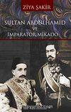 Sultan Abdülhamid ve İmparator Mikado