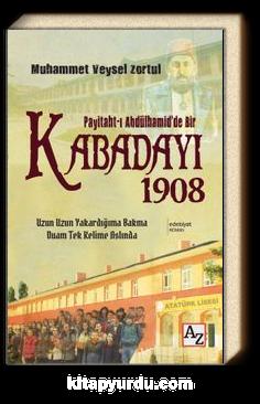 Paytaht-ı Abdülhamid'de Bir Kabadayı 1908